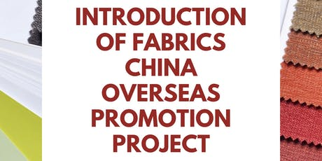 Introduction of Fabrics China Overseas Promotion Project  tickets
