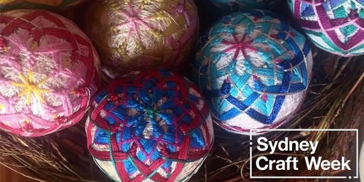 Japanese Inspired Temari Balls  - Sydney Craft Week 2019