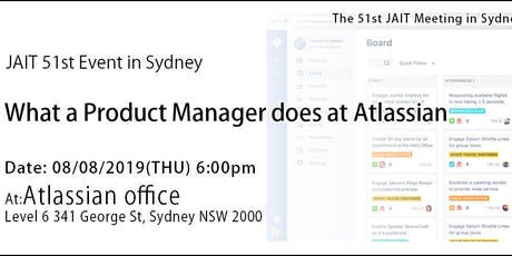51st – What a Product Manager does at Atlassian by Jason Wong tickets