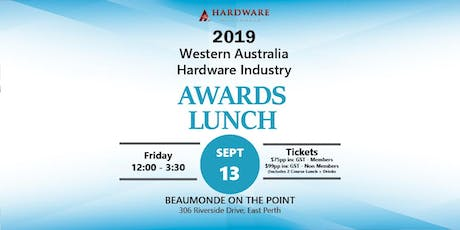 2019 Western Australia Hardware Industry Awards Luncheon tickets