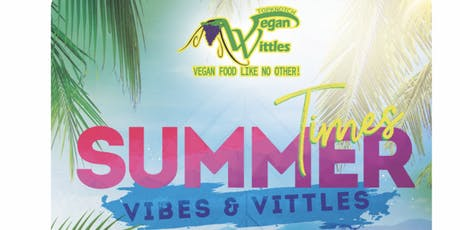 Summer Time Vibes & Vittles  tickets