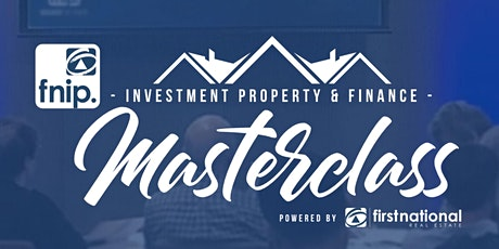 INVESTMENT PROPERTY MASTERCLASS (Southport, QLD, 30/04/2020) tickets
