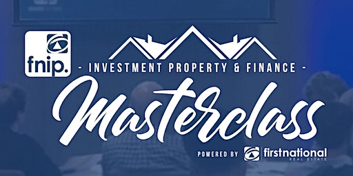 INVESTMENT PROPERTY MASTERCLASS (Southport, QLD, 30/04/2020)