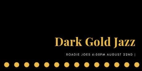 Dark Gold Jazz tickets