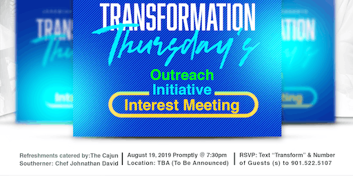 Transformation Thursday Outreach Interest Meeting