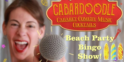 Cabardoodle Beach Party Bingo Show!