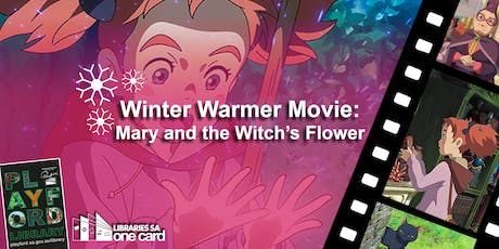 Winter Warmer Movie: Mary and the Witch's Flower tickets