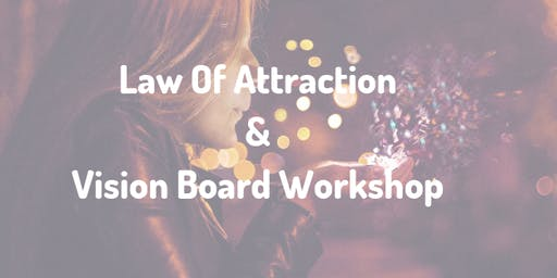 Law of Attraction & Vision Board Workshop