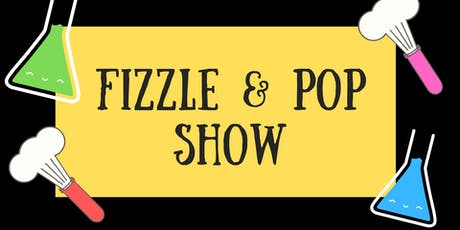 Fizzle & Pop Show - Lerderderg Library tickets