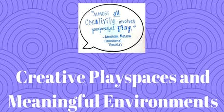 Creative Playspaces and Meaningful Environments Mudgeeraba tickets