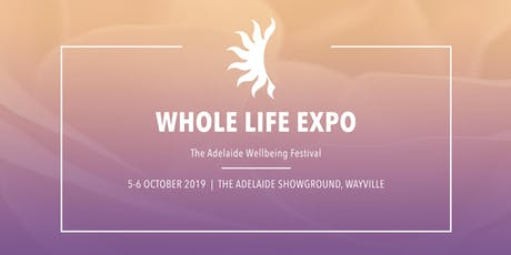 WHOLE LIFE EXPO 2019  tickets