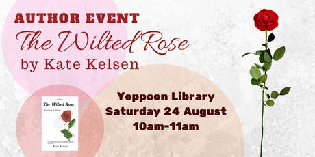 Author Event: The Wilted Rose by Kate Kelson tickets
