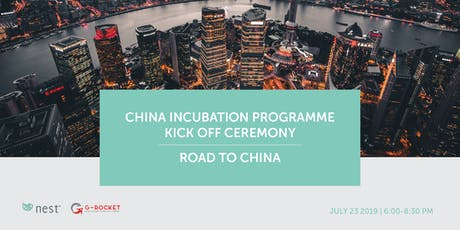 China Incubation Programme - Kick off ceremony: Road to China tickets