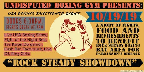 """""""Rock Steady Showdown"""" live boxing event @ Undisputed Boxing Gym tickets"""