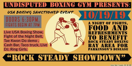 """Rock Steady Showdown"" live boxing event @ Undisputed Boxing Gym"