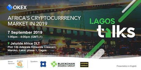 OKEx Talks 2019 - Lagos tickets