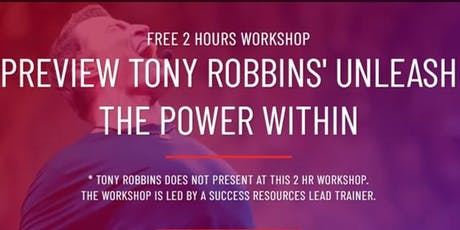 [FREE] Tony Robbins' Unleash The Power Within Workshop  tickets