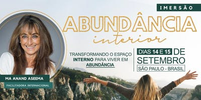 IMERSÃO DA ABUNDÂNCIA INTERNA - Com Ma Anand Aseema facilitadora internacional