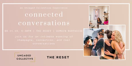 Connected Conversations: an Uncaged Collective Experience  tickets