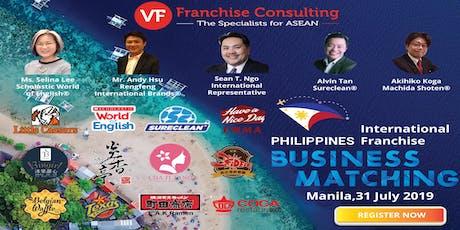 VF PHILIPPINES INTERNATIONAL FRANCHISE BUSINESS MATCHING - MANILA - July 31, 2019 tickets