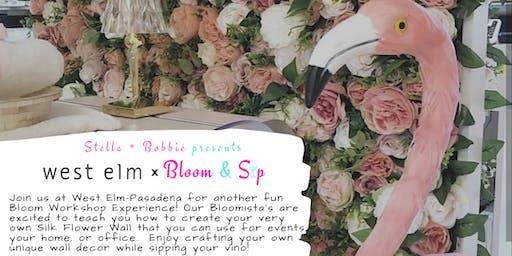 West Elm Pasadena x Bloom and Sip