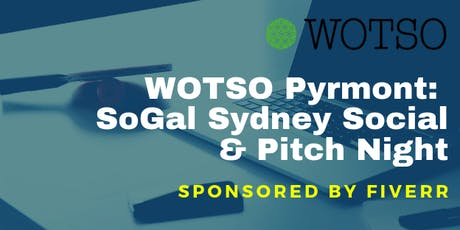 WOTSO Pyrmont Hosts: SoGal Sydney Social & Pitch Night tickets