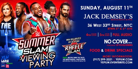 WWE SummerSlam Viewing Party @ Jack Demsey's, hosted by @sonnysofrito tickets