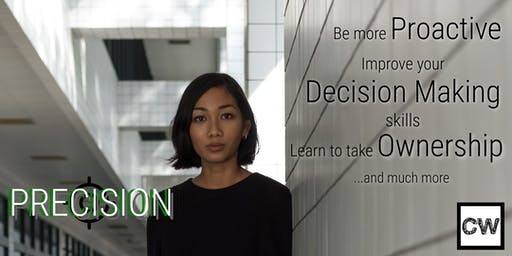 PRECISION (Proactivity, Decision Making, Ownership)
