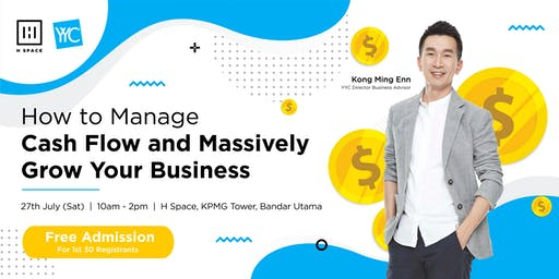 How to Manage Cash Flow and Massively Grow Your Business!