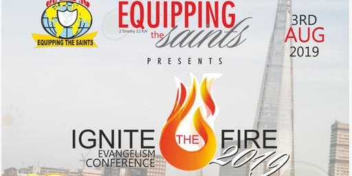 Ignite The Fire: Evangelism Conference