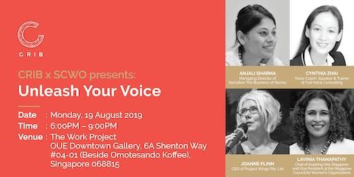 CRIB x SCWO presents: Unleash Your Voice