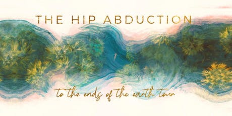 The Hip Abduction at Lost on Main tickets