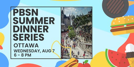 The Pre-Business Students' Network Summer Dinner - Ottawa tickets