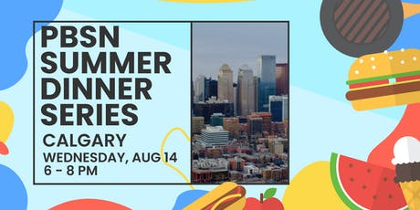 The Pre-Business Students' Network Summer Dinner - Calgary tickets