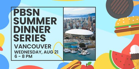 The Pre-Business Students' Network Summer Dinner - Vancouver tickets