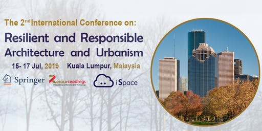 Resilient and Responsible Architecture and Urbanism