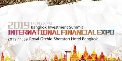 2019 International Financial Expo IFINEXPO  Bangkok Investment Summit