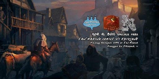 Gdr al Buio - Speciale San Marino Comics!