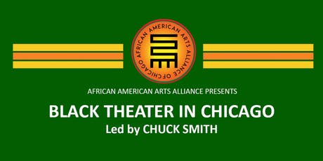 Black Theater in  Chicago - Led by Chuck Smith tickets