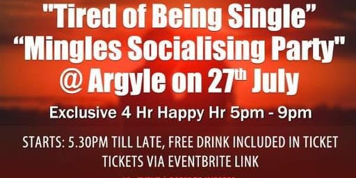 """""""Tired of being SINGLE"""" Mingles Socialising Party includes Free Drink"""