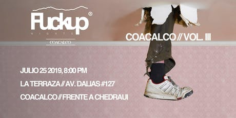 Fuckup Nights Coacalco Vol.III entradas