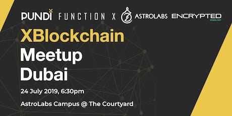 XBlockchain Meetup: Dubai tickets