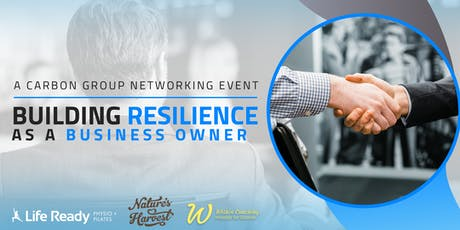 Carbon Group Presents: Building Resilience as a Business Owner  tickets