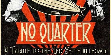 No Quarter (Tribute to the Led Zeppelin legacy) with Amahjra & CYWYWF tickets