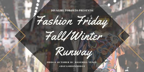 DivaGirl Fashion Friday Fall/Winter Runway tickets
