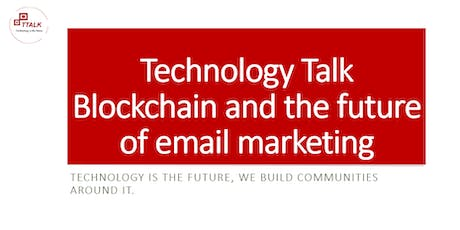 Ttalk: Blockchain and email Marketing tickets