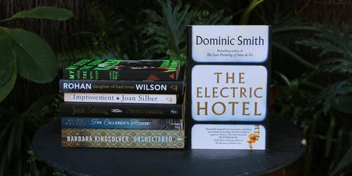King Street Book Club - The Electric Hotel by Dominic Smith