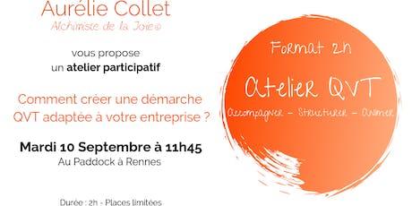 Comment créer une démarche QVT adaptée à votre entreprise ? - 10 Septembre à Rennes  billets