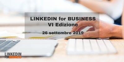 LinkedIn for Business VI Edizione