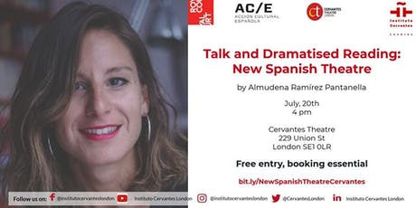 Talk and Dramatised Reading by Almudena Ramírez Pantanella tickets